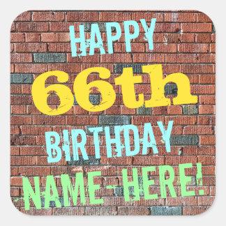 Brick Wall Graffiti Inspired 66th Birthday + Name Square Sticker