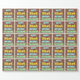 Brick Wall Graffiti Inspired 81st Birthday + Name Wrapping Paper