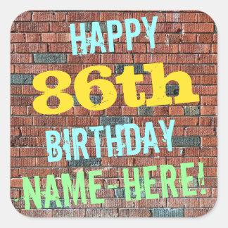 Brick Wall Graffiti Inspired 86th Birthday + Name Square Sticker