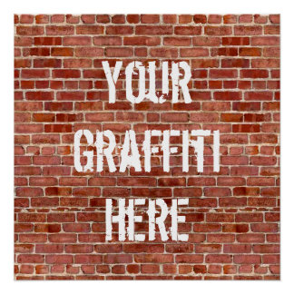 Brick Wall Personalized Graffiti Custom Poster