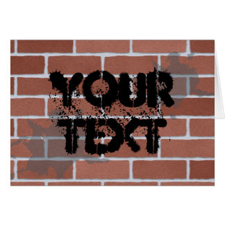 brick wall, YOUR TEXT Card