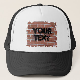 brick wall, YOUR TEXT Trucker Hat