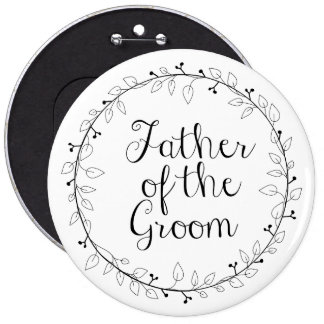 Bridal party name tags -Father of the groom 6 Cm Round Badge