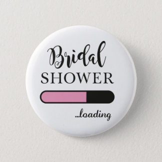 Bridal Shower Loading Fun Party Pink Team Badge