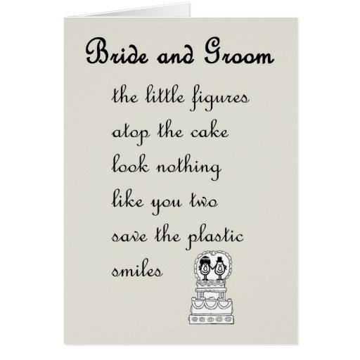 Bride And Groom - A Funny Wedding Poem Greeting Cards