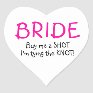 Bride Buy Me A Shot Im Tying The Knot Sticker