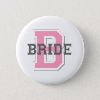 Bride Cheer 6 Cm Round Badge