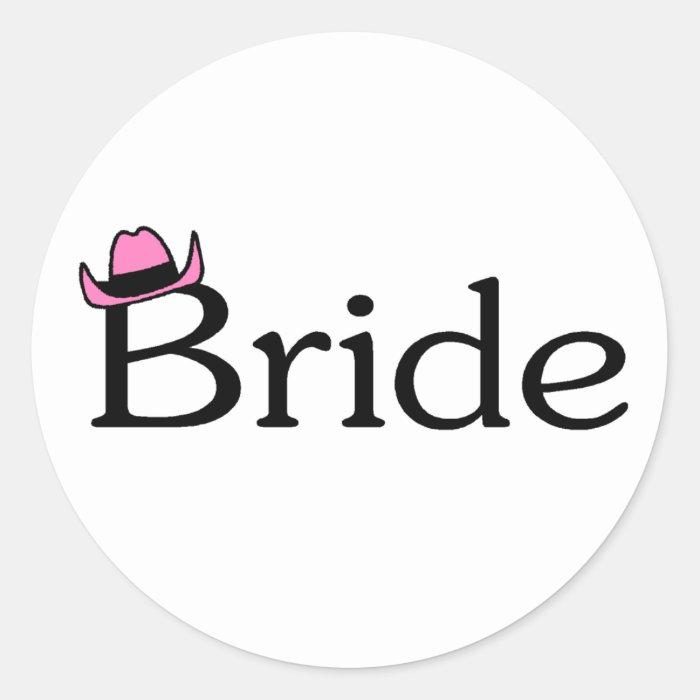 Bride (Cowboy Hat) Round Sticker