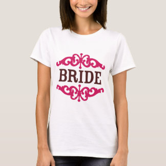 Bride (Decorative) Hot Pink & Chocolate Brown T-Shirt