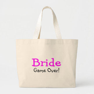 Bride Game Over Bags