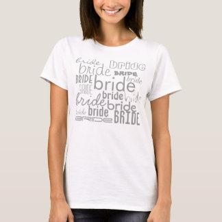Bride Grey Text Design Various Fonts T-shirt
