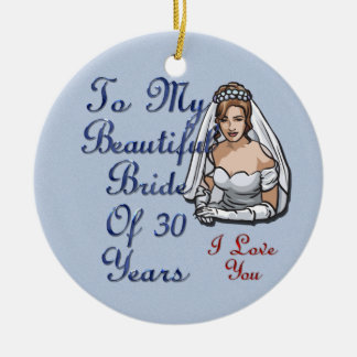 Bride Of 30 Years Christmas Ornament
