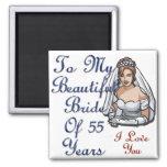 Bride Of 55 Years Fridge Magnet
