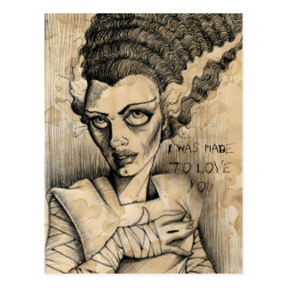 Bride of Frankenstein Made to love you Postcard