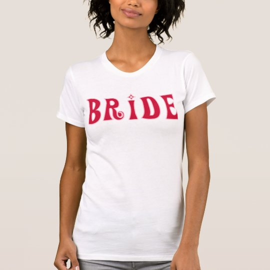 Bride-Red Text T-Shirt