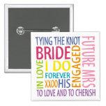 Bride Sentiments Wedding Badge