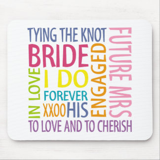 Bride Sentiments Wedding Mousepad