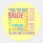 Bride Sentiments Wedding Round Sticker