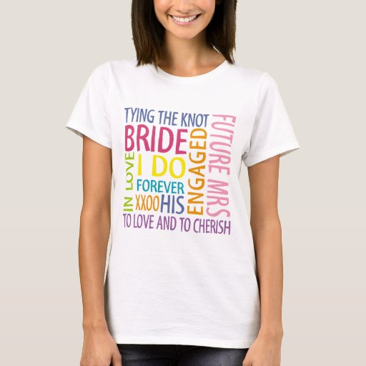 Bride Sentiments Wedding T-Shirt