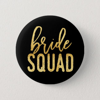 Bride Squad Gold 6 Cm Round Badge