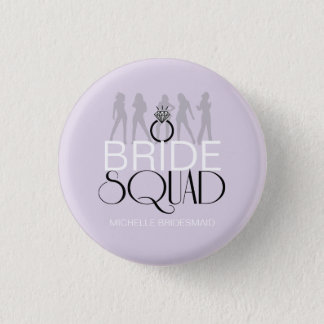 Bride Squad Silhouettes Black on Lites ID252 3 Cm Round Badge