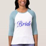 Bride T Shirts