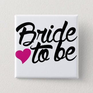 Bride to be 15 cm square badge