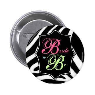 Bride to Be Bachelorette Button