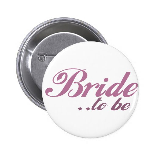 Bride to be pinback buttons