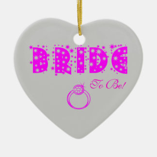 BRIDE To Be! Double-Sided Heart Ceramic Christmas Ornament