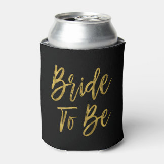 Bride to Be Gold Foil Birthday Can Cooler
