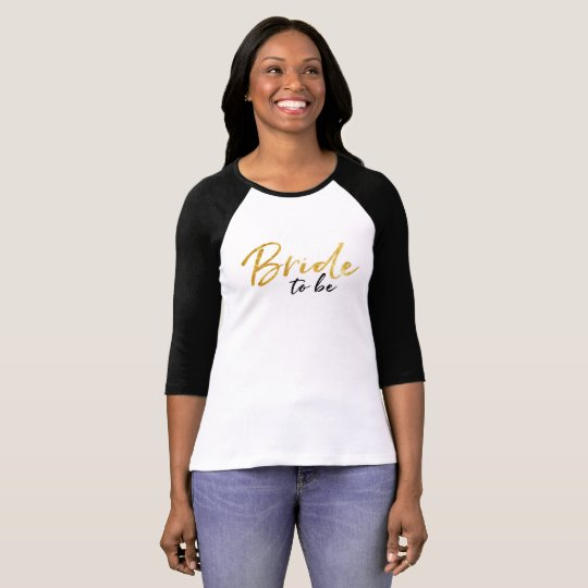 Bride to Be Gold Script t-shirt