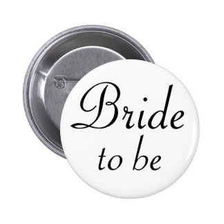 Bride To Be Pinback Button