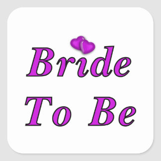 Bride To Be Simply Love Square Sticker