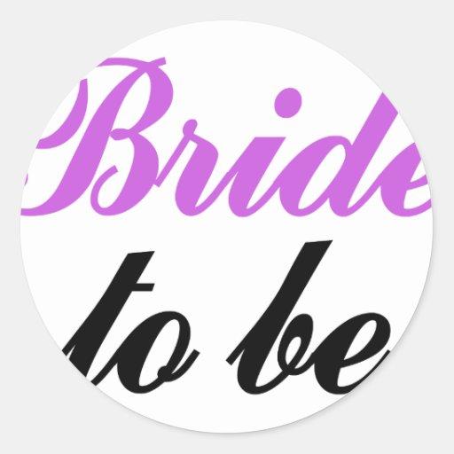 Bride to be round sticker