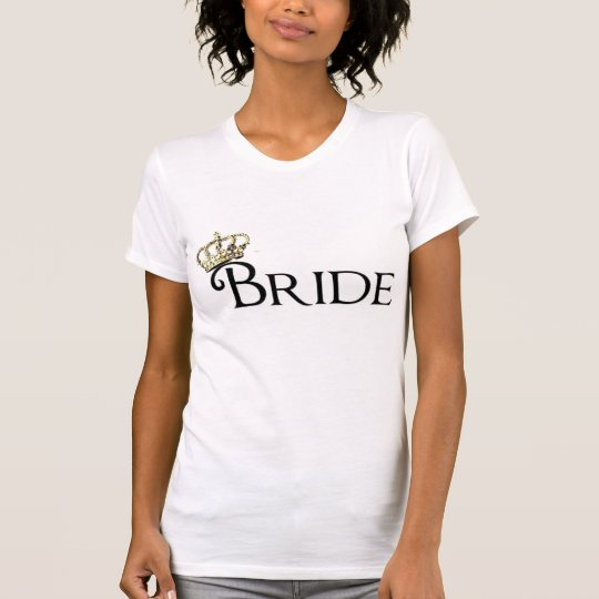 bride to be tee. T-Shirt