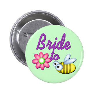 Bride to Bee 6 Cm Round Badge