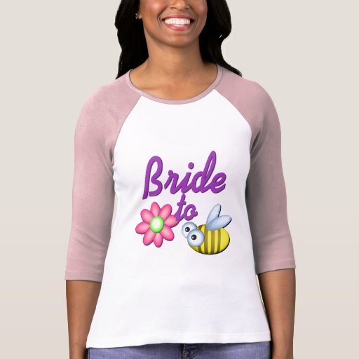 Bride to Bee/ Fun Flower T Shirts