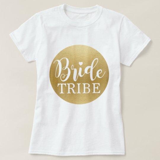 Bride Tribe Gold T-Shirt Bridal Tees Bridesmaids