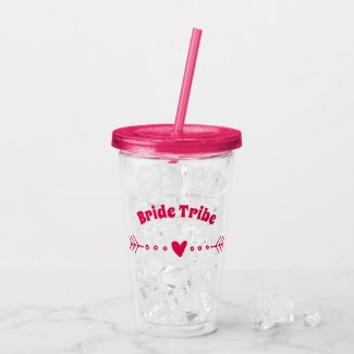 Bride Tribe - Hot Pink Bachelorette Party Acrylic Tumbler