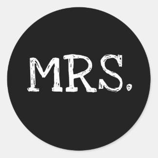 Bride White Text Mrs. Round Sticker