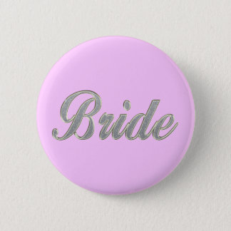 Bride with bling 6 cm round badge
