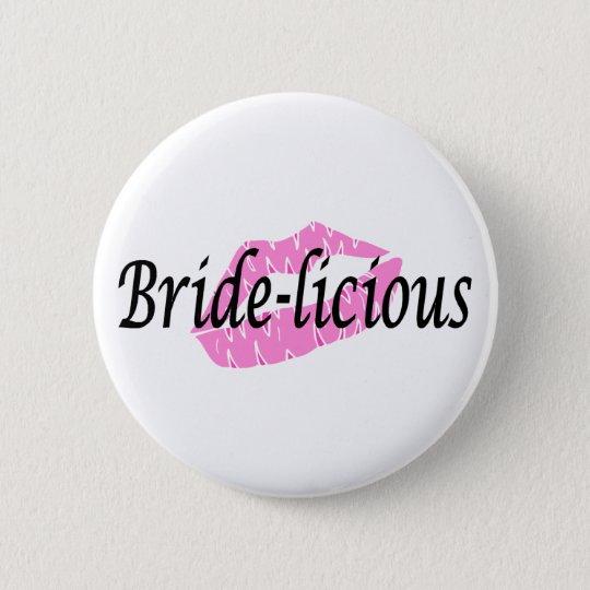 Bridelicious 6 Cm Round Badge