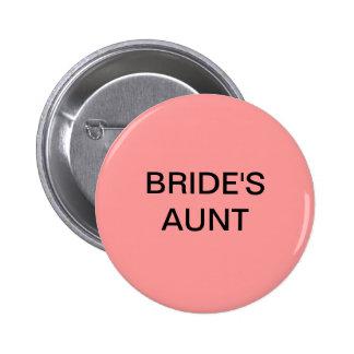 BRIDE's AUNT BUTTON