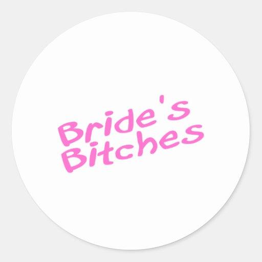 Bride's Bitches (Pink) Round Stickers