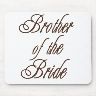 Bride's Brother Classy Browns Mouse Pad