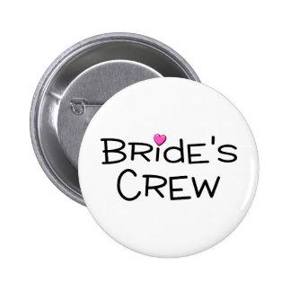 Brides Crew 6 Cm Round Badge
