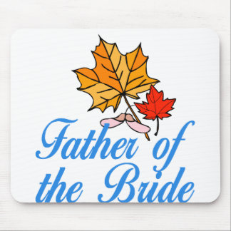 Bride's dad - fall mouse pad