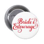 Brides Entourage, red text design for t-shirt 6 Cm Round Badge