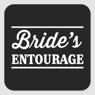 Bride's Entourage Square Sticker